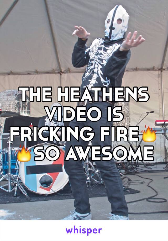 THE HEATHENS VIDEO IS FRICKING FIRE🔥🔥SO AWESOME