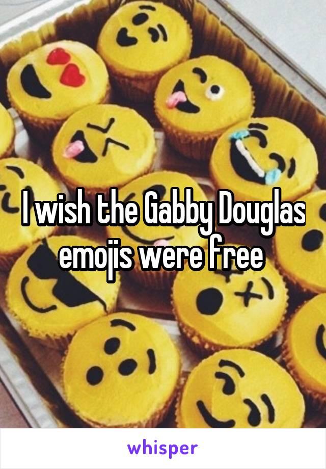 I wish the Gabby Douglas emojis were free