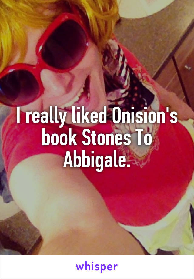 I really liked Onision's book Stones To Abbigale.