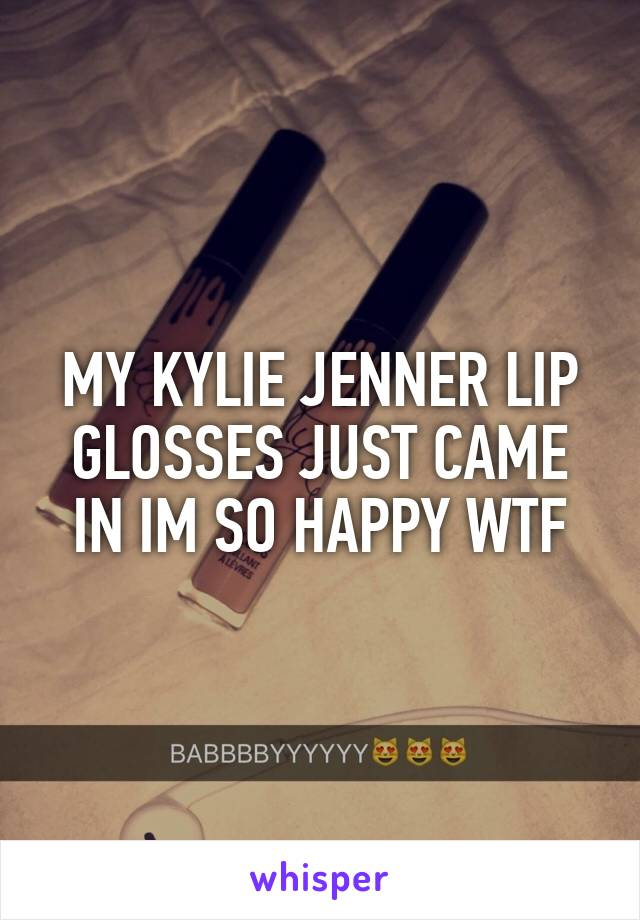MY KYLIE JENNER LIP GLOSSES JUST CAME IN IM SO HAPPY WTF