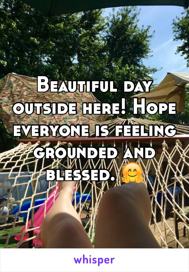 Beautiful day outside here! Hope everyone is feeling grounded and blessed. 🤗