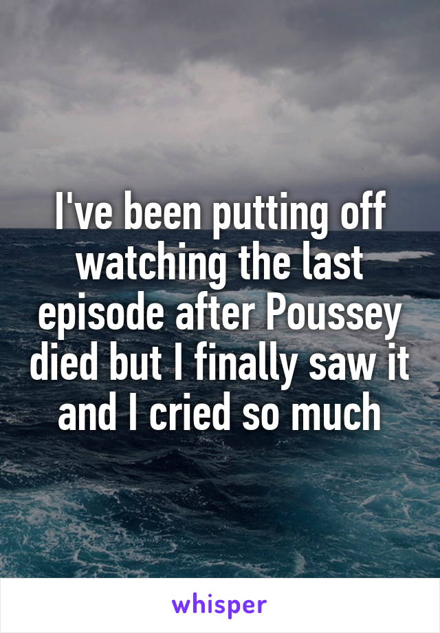 I've been putting off watching the last episode after Poussey died but I finally saw it and I cried so much