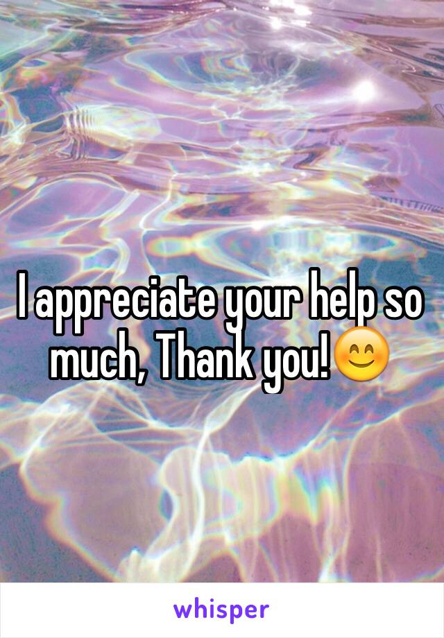 i appreciate your help so much thank you