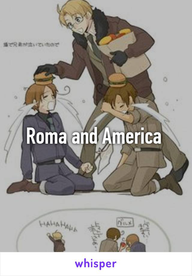 Roma and America