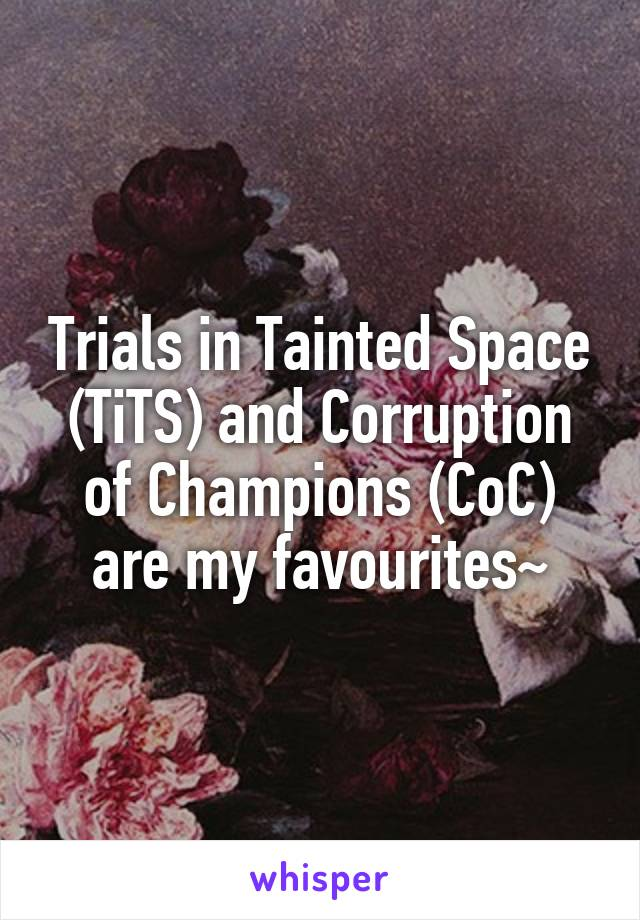 Trials in Tainted Space (TiTS) and Corruption of Champions (CoC) are my  favourites~