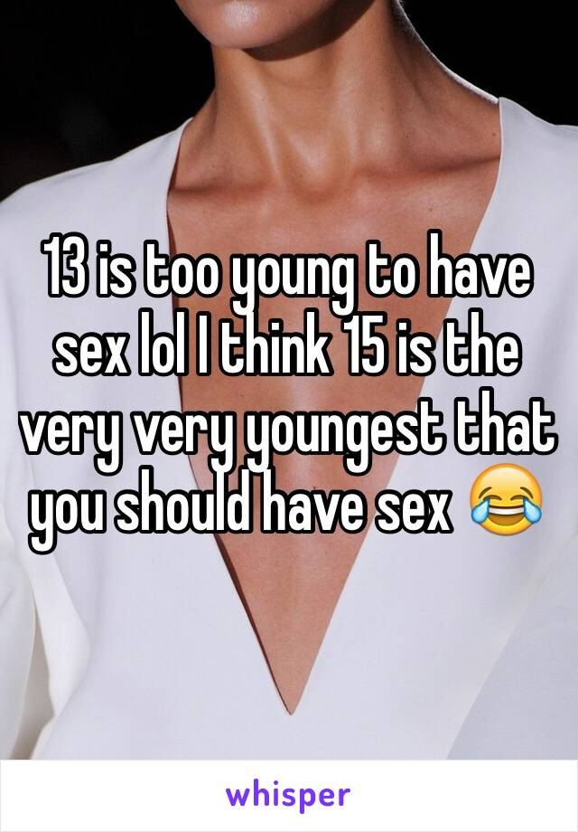 Is 15 too young for sex