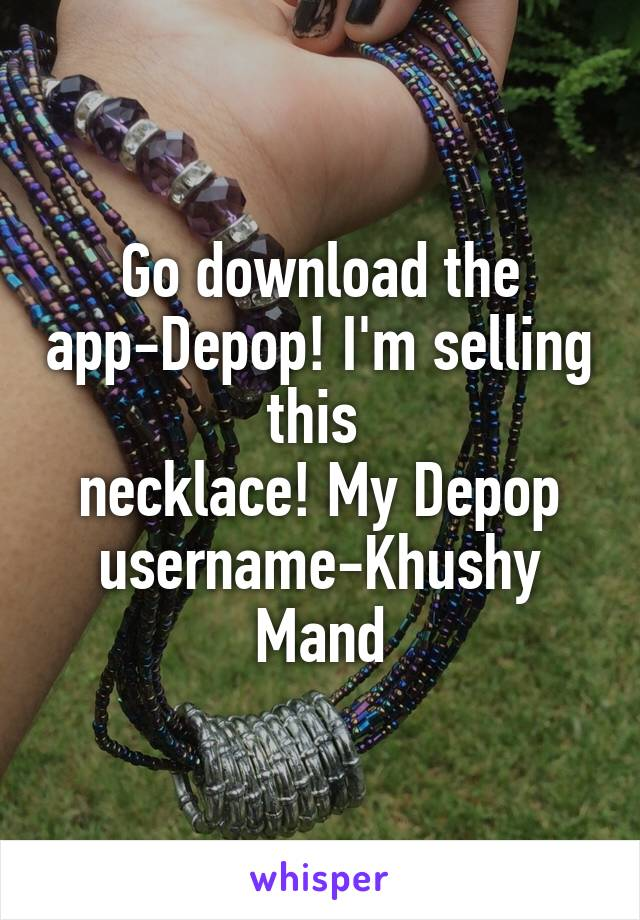 Go download the app-Depop! I'm selling this  necklace! My Depop username-Khushy Mand