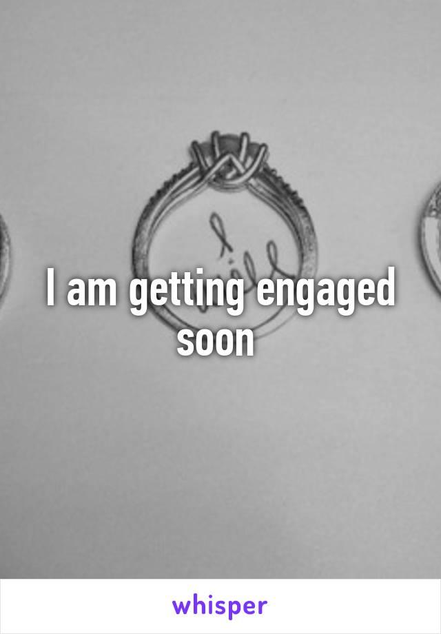 i am soon