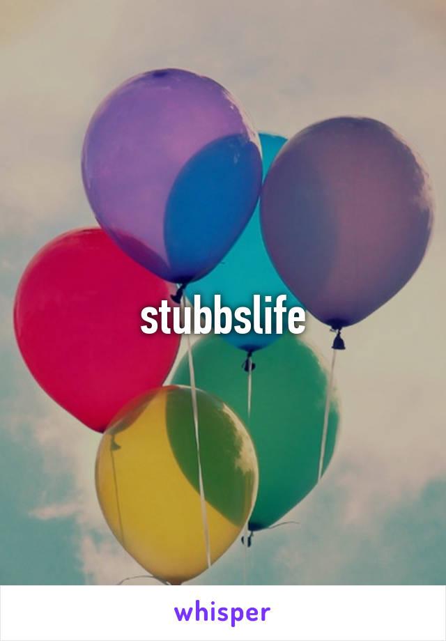 stubbslife