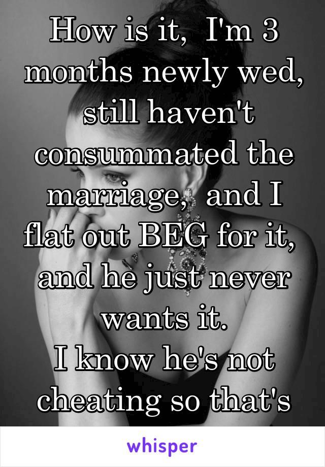 Not consummated marriage Consummation of