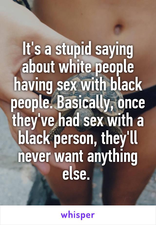 Sense. Black peopel having sex with whit peopel theme