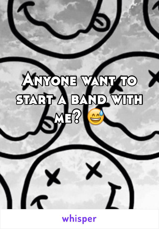 Anyone want to start a band with me? 😅