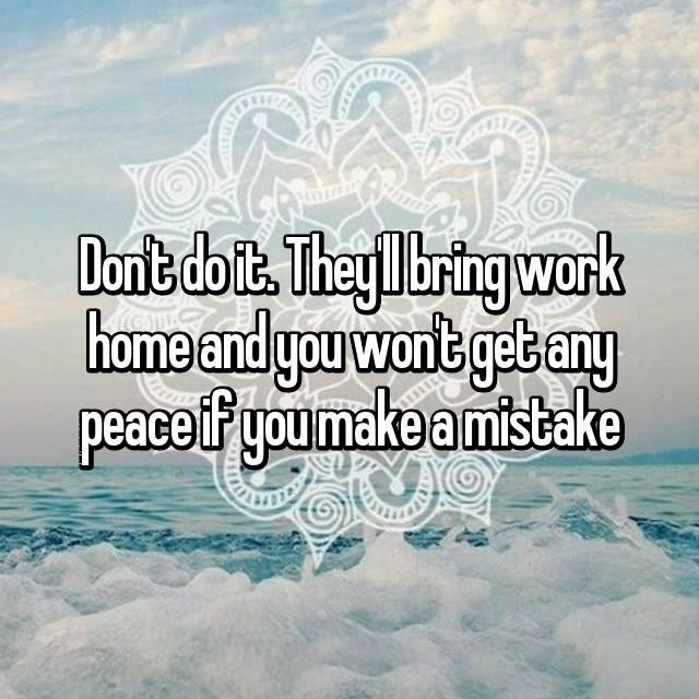 bring work home. They\u0027ll Bring Work Home And You Won\u0027