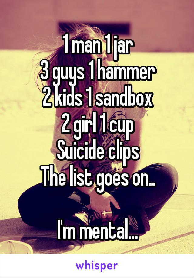 1 man 1 jar 3 guys 1 hammer 2 kids 1 sandbox 2 girl 1 cup