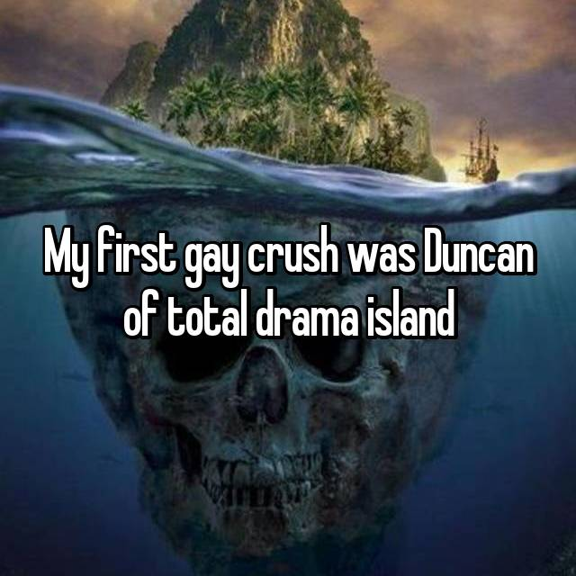 My first gay crush was Duncan of total drama island