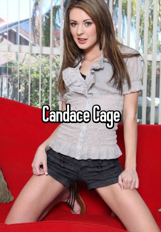 Candace cage pictures