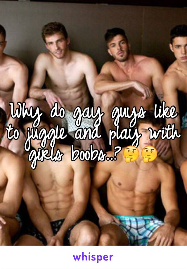 What do gay guys like