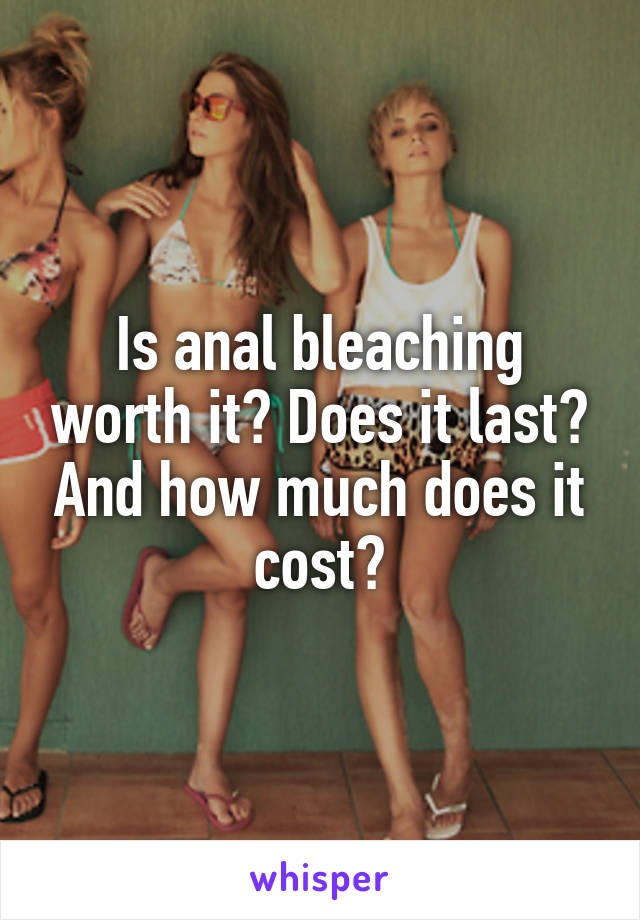 How much does anal bleaching cost