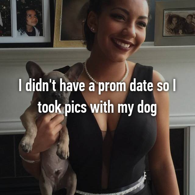 I didn't have a prom date so I took pics with my dog