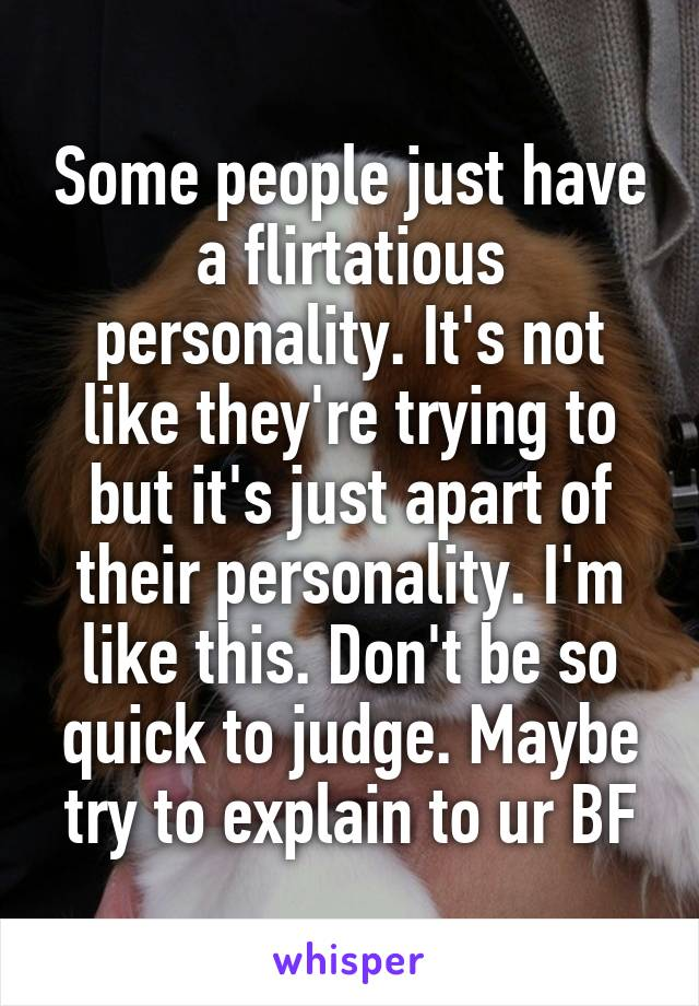 Flirtatious personality