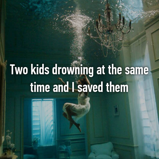 Two kids drowning at the same time and I saved them