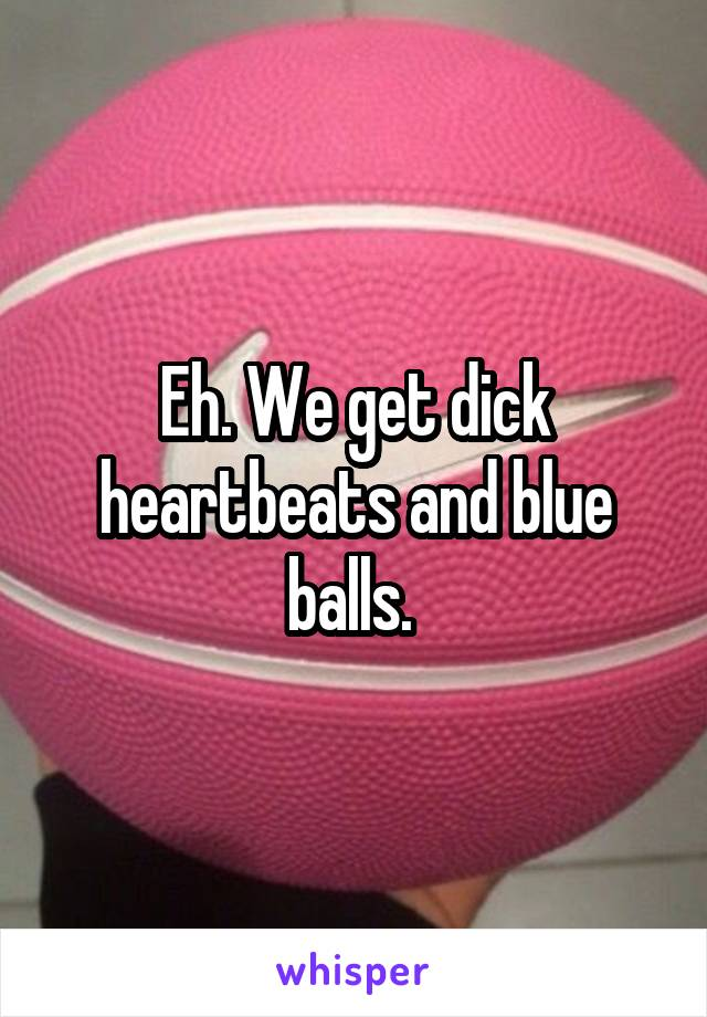 dick and the blue balls