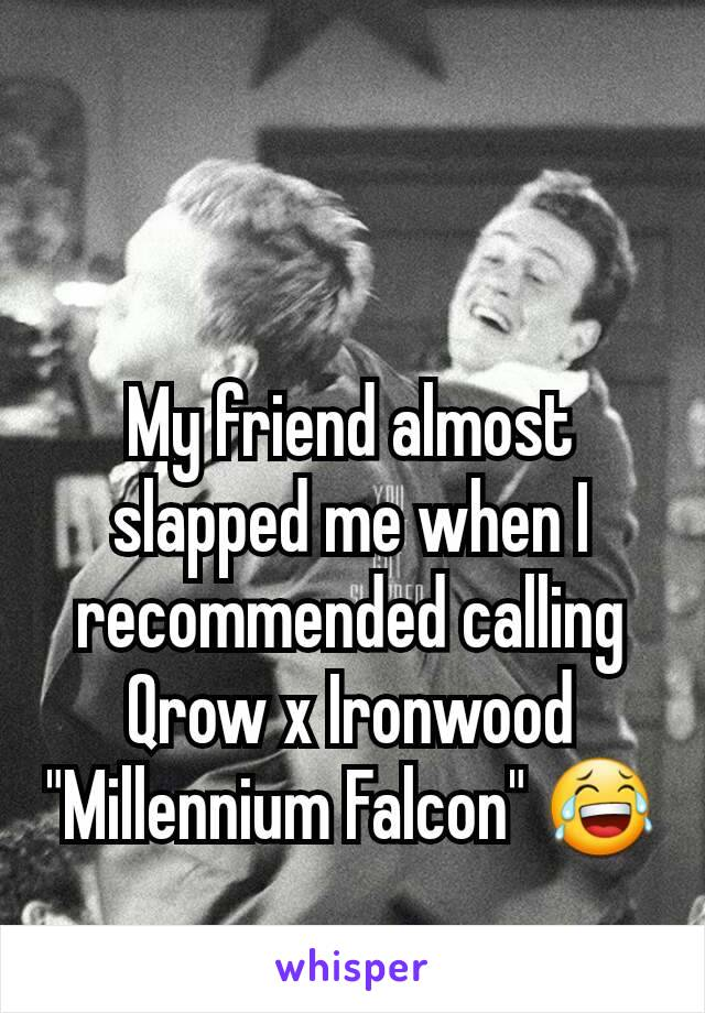 "My friend almost slapped me when I recommended calling Qrow x Ironwood ""Millennium Falcon"" 😂"