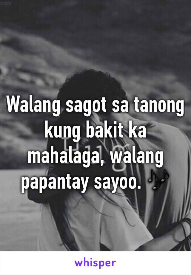 Walang sagot sa tanong kung bakit ka mahalaga, walang papantay sayoo. 🎶