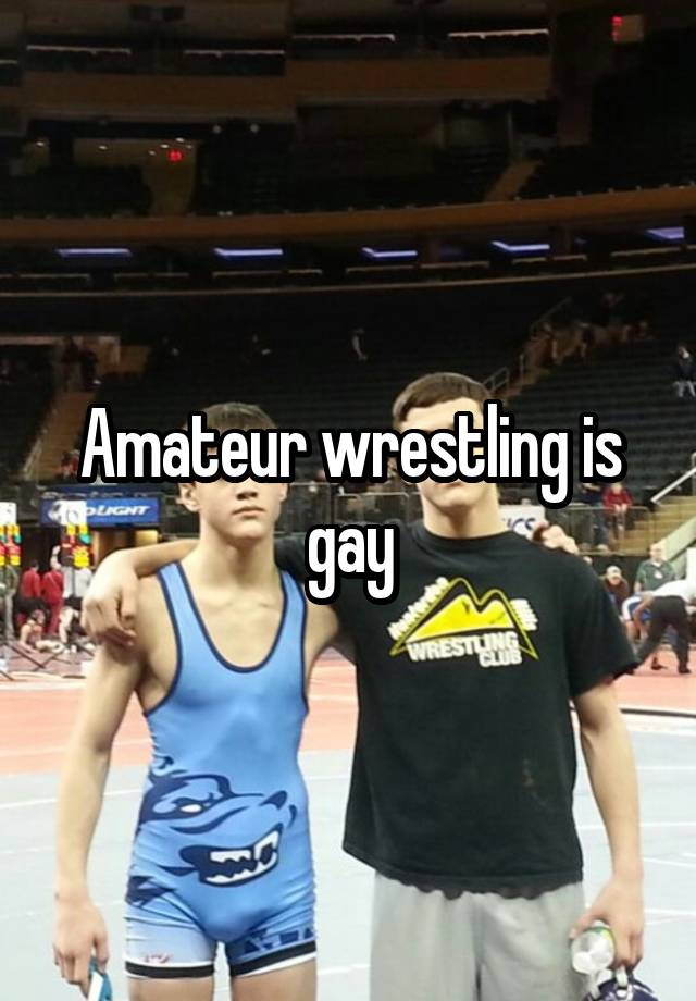 What words..., gay site for amateur wrestling