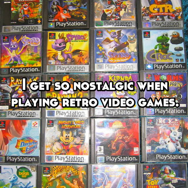 I get so nostalgic when playing retro video games.