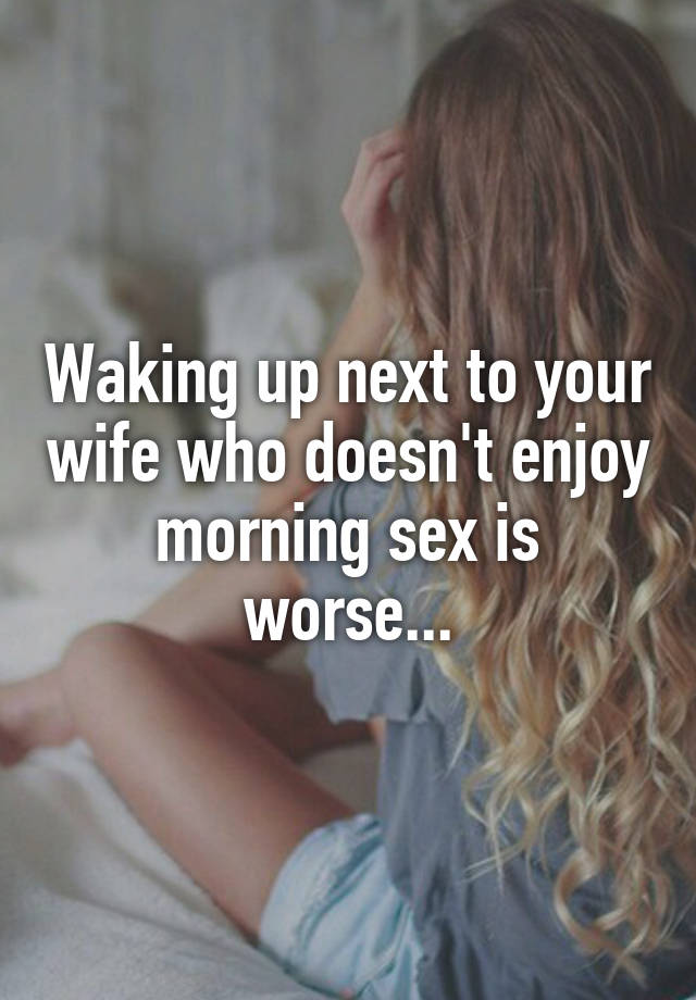 How to wake a woman up sexually