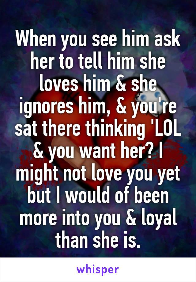 when a girl ignores a guy