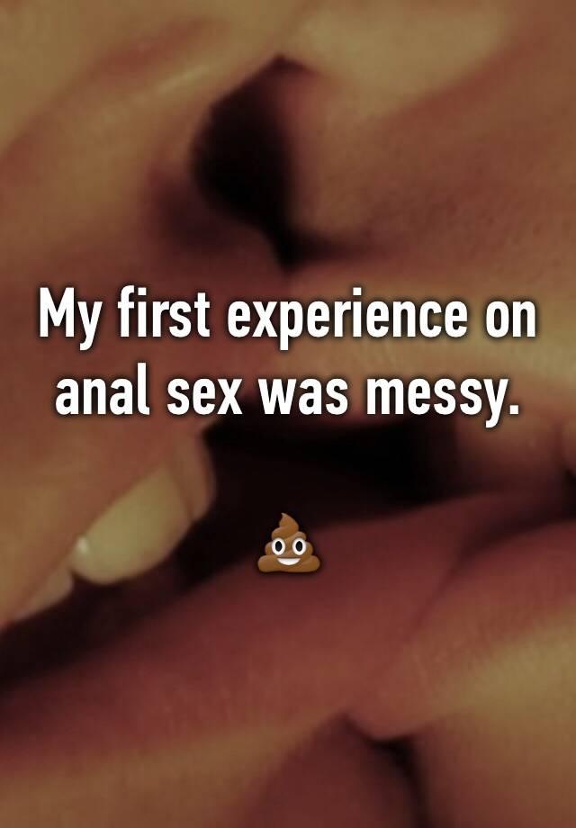 Anal sex got messy