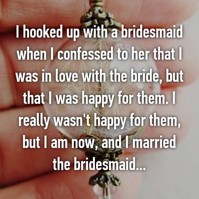 Bridesmaid hookup stories