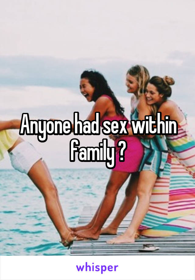 Sex within a family