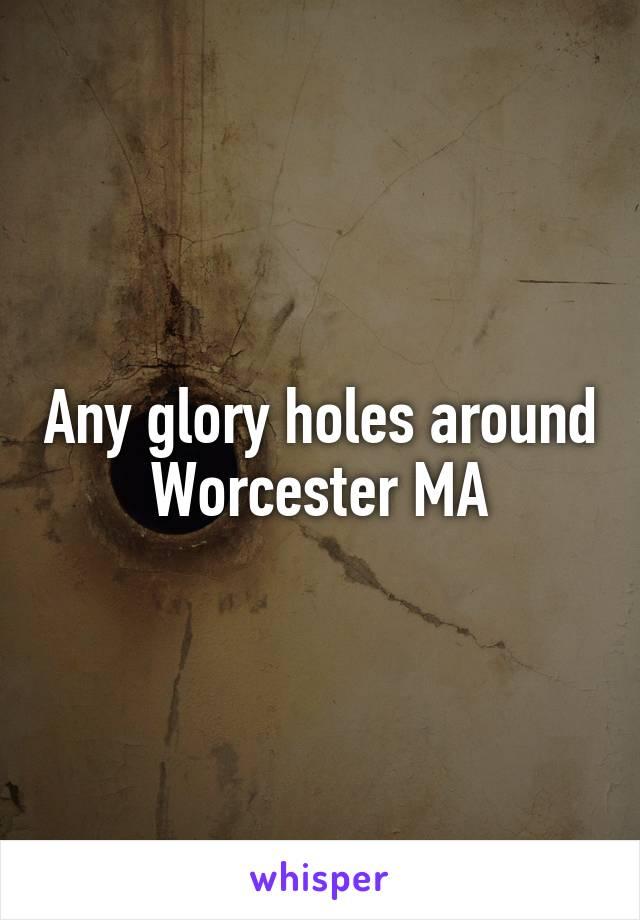 hole in massachusetts Glory
