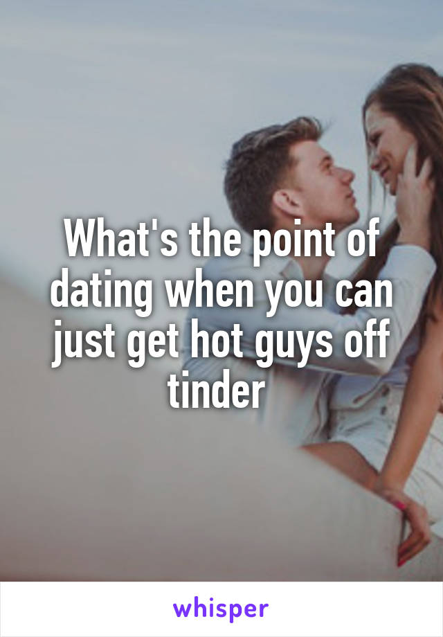 guys point of view on dating