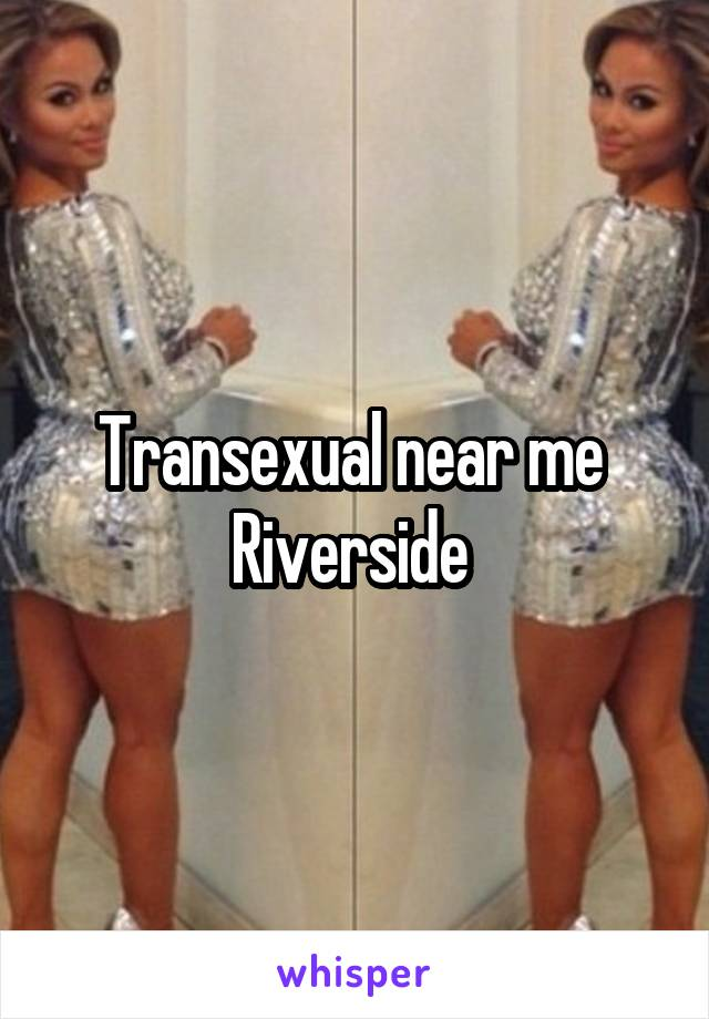 Transexuals near me