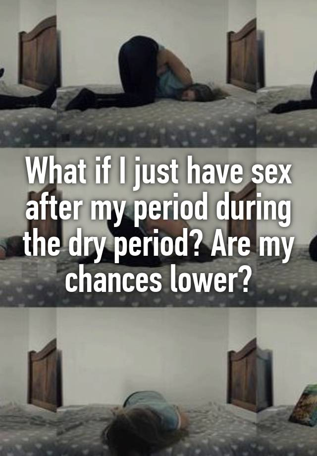 Can i have sex after my period