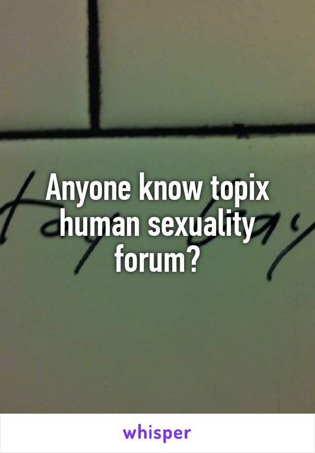 Topix Human Sexuality Forum