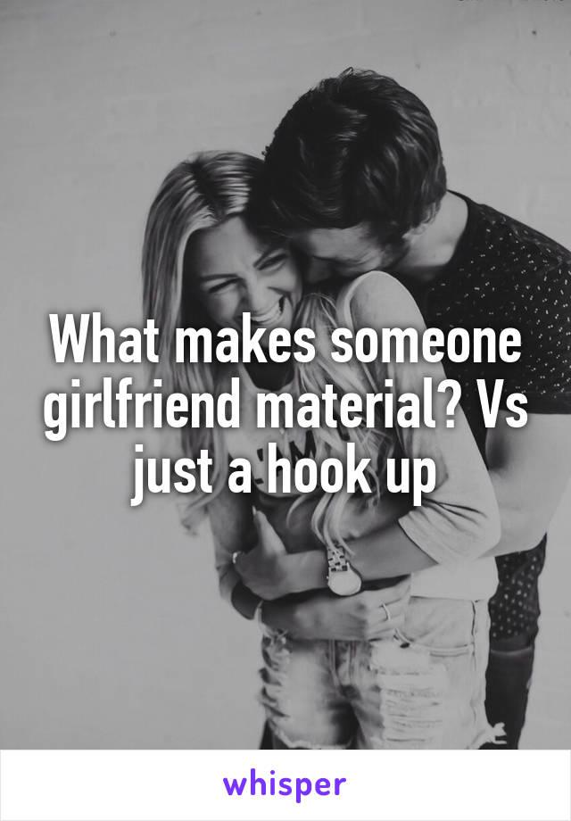 girlfriend vs hook up