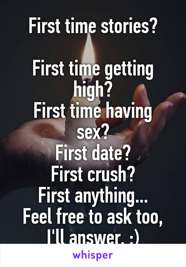 Stories about first time having sex