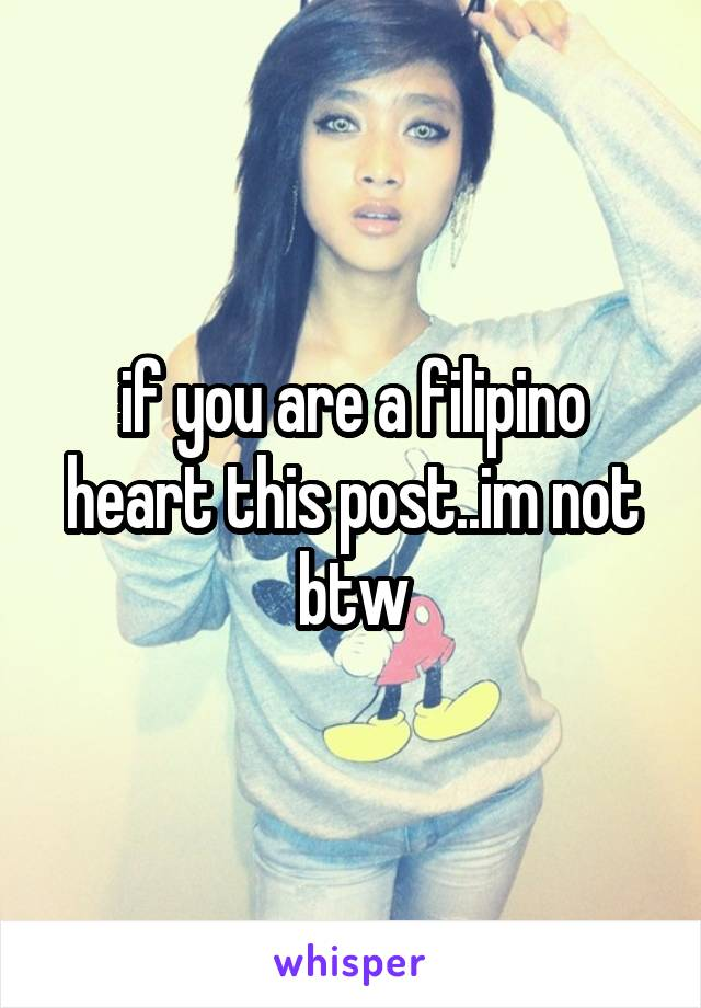 if you are a filipino heart this post..im not btw