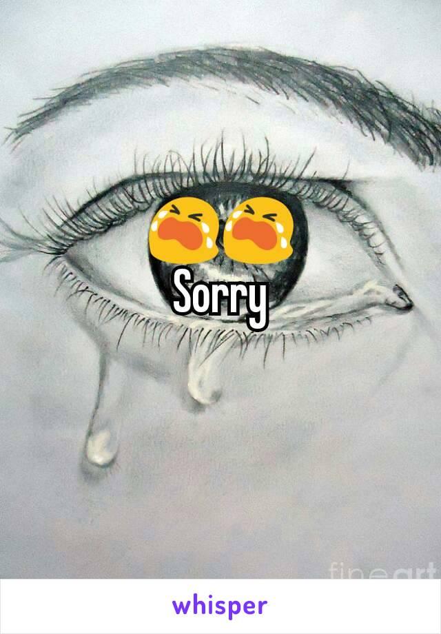 😭😭 Sorry