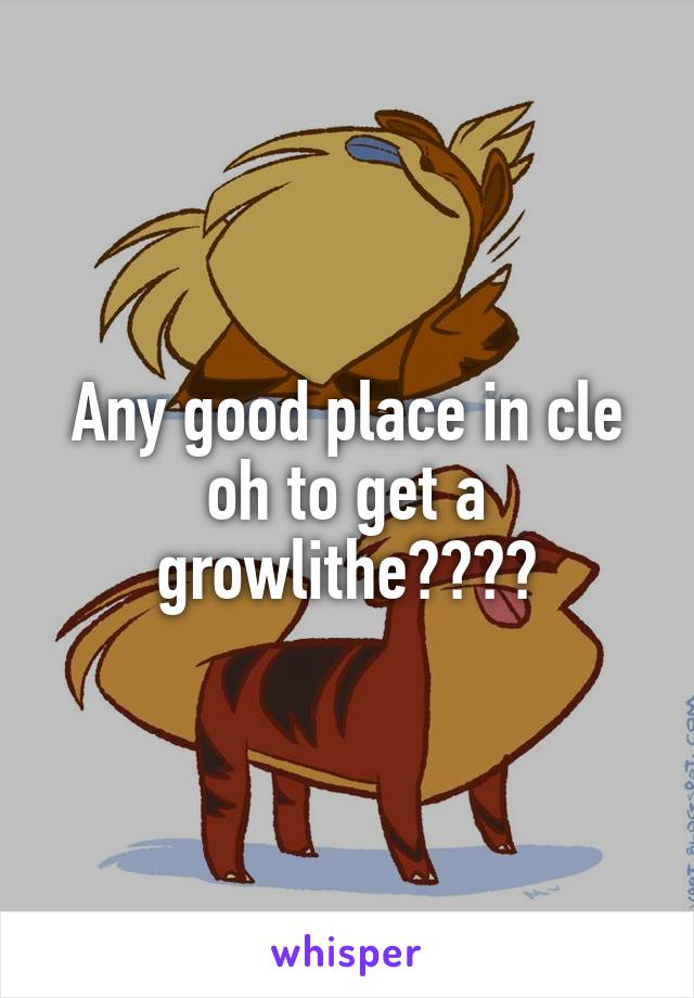 Any good place in cle oh to get a growlithe????