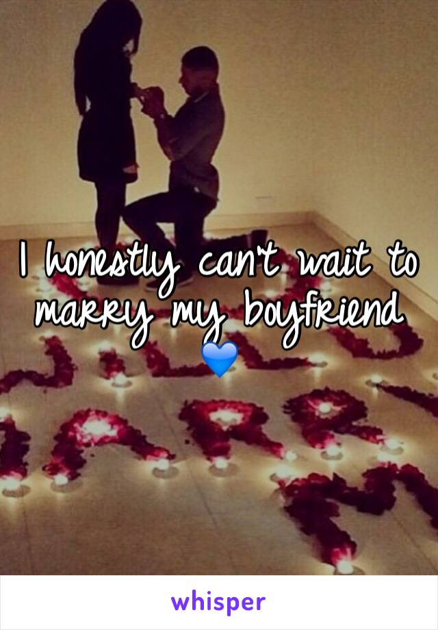I honestly can't wait to marry my boyfriend 💙