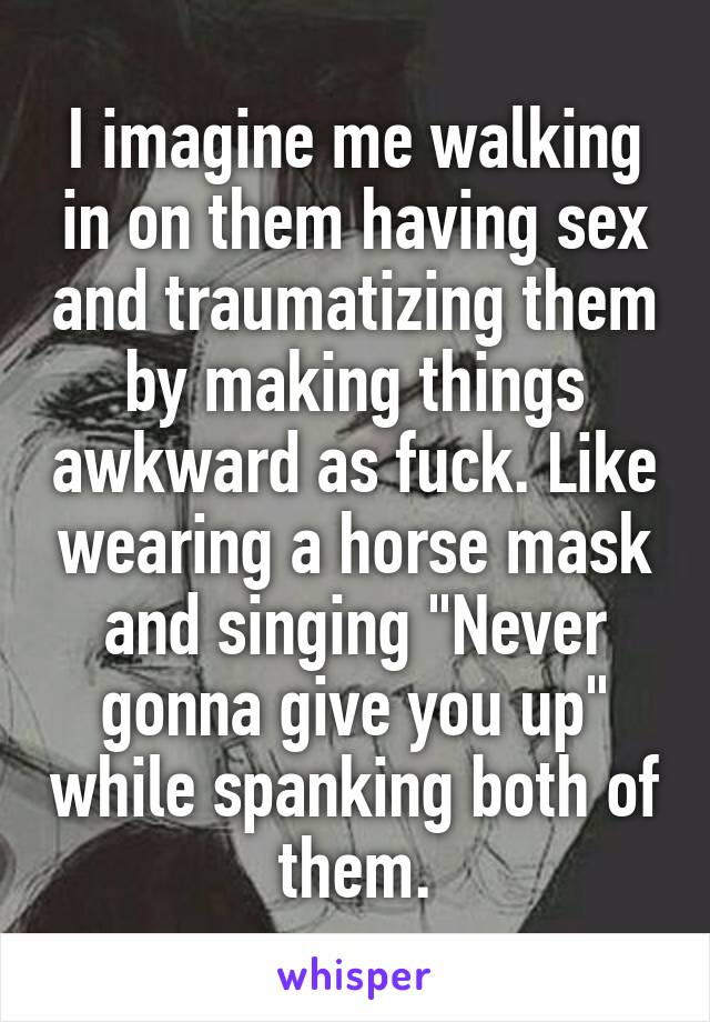 Walks in on them having sex