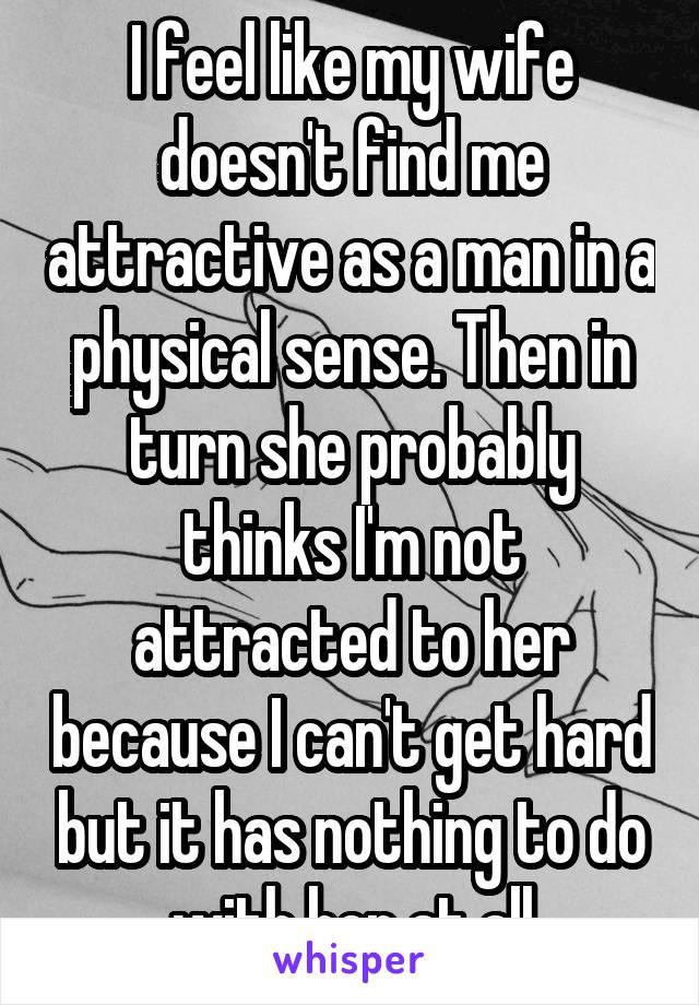 私に惹かれた男を見つけることはできません