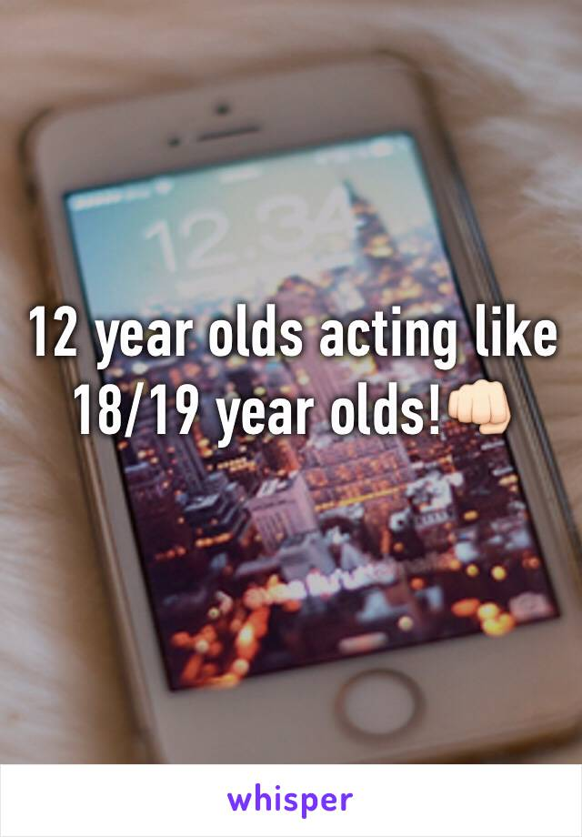 12 year olds acting like 18/19 year olds!👊🏻