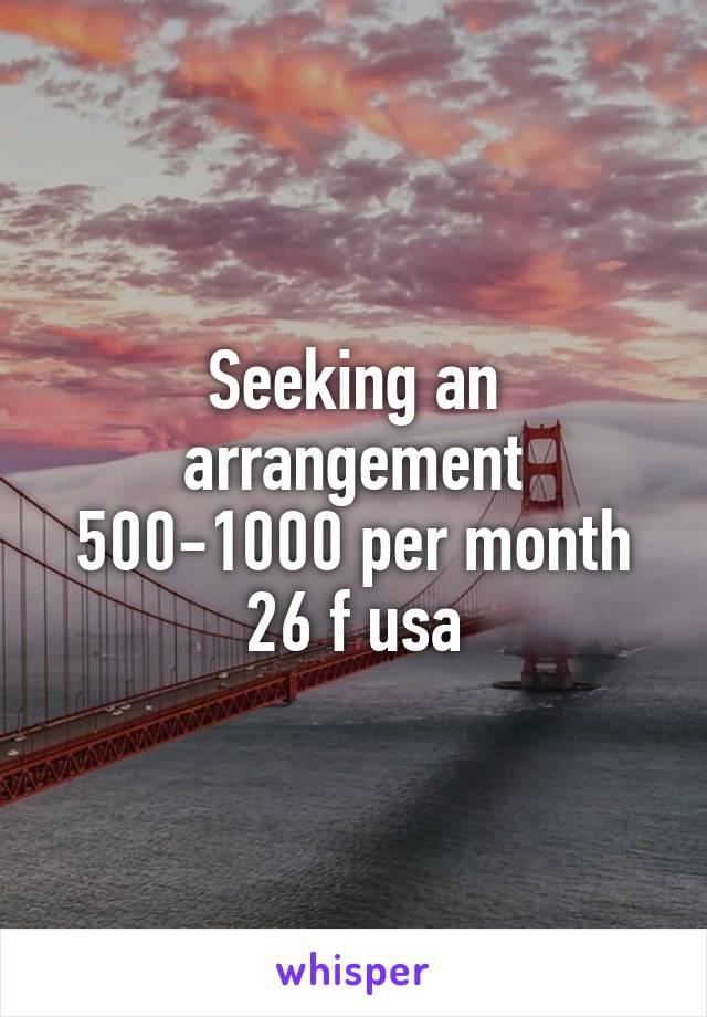 Seeking an arrangement 500-1000 per month 26 f usa